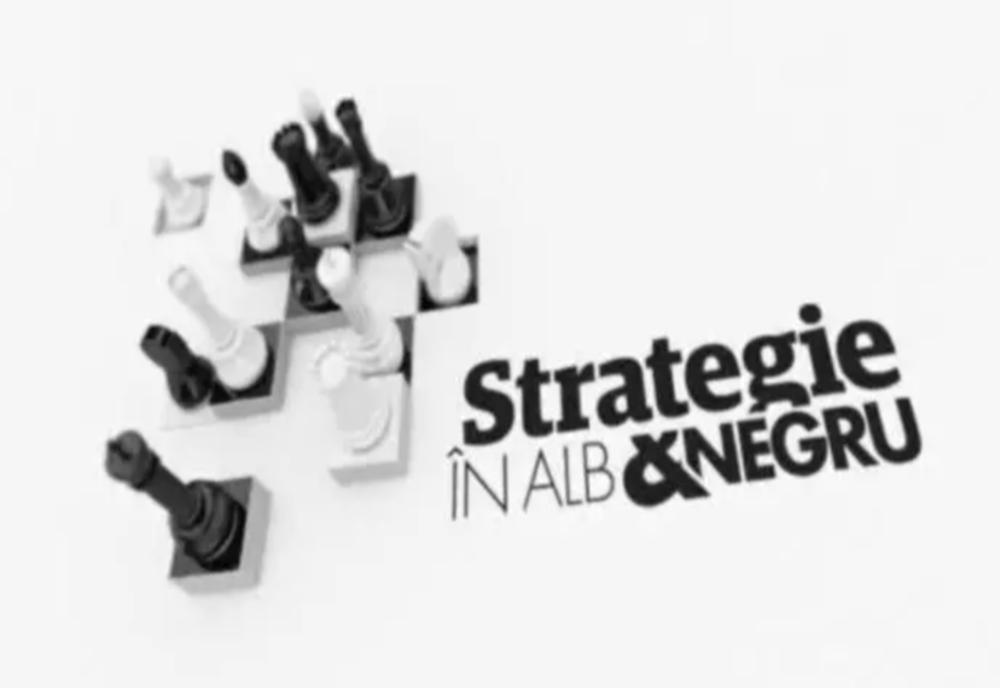 Strategie în alb și negru – Ediția din 26 decembrie 2020